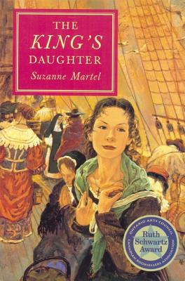The King's Daughter By Martel, Suzanne